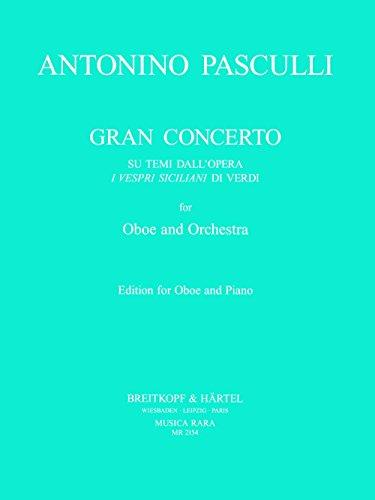Gran Concerto su temi dall'opera 'I vespri siciliani' di Verdi - Ausgabe für Oboe,Klavier (MR 2154)