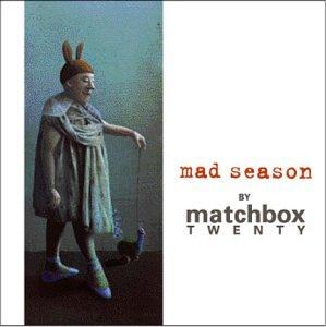 mad-season-by-matchbox-twenty