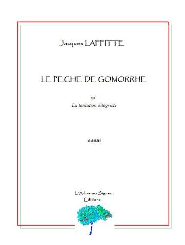 LE PECHE DE GOMORRHE ou La tentation intégriste (Grands Mythes Antiques)