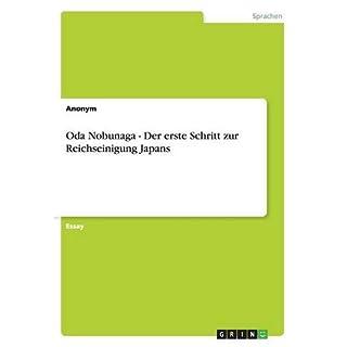 Oda Nobunaga - Der erste Schritt zur Reichseinigung Japans