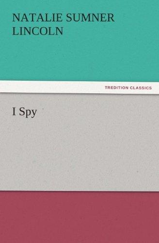 I Spy (TREDITION CLASSICS) (English Edition)