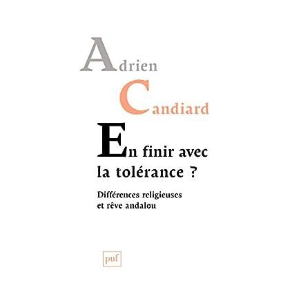 En finir avec la tolérance ?: Différences religieuses et rêve andalou