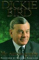 dickie-bird-autobiography-my-autobiography