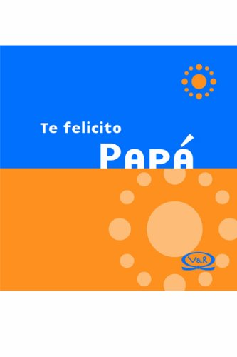 Descargar Libro Te felicito papa / Congratulations Dad de Lidia Maria Riba