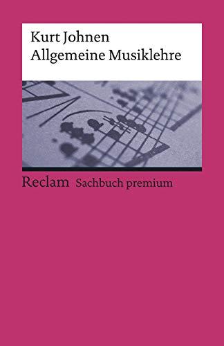 Allgemeine Musiklehre (Reclams Universal-Bibliothek)