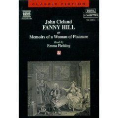 Fanny Hill: Or Memoirs of a Woman of Pleasure (Classic Fiction)