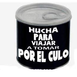 Black Hucha Lata Viajar a Tomar por Culo