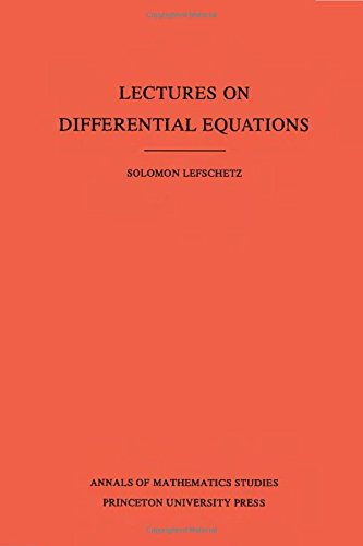 Lectures on Differential Equations. (AM-14), Volume 14 (Annals of Mathematics Studies)