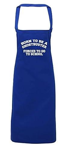 hippowarehouse Born to be a Ghostbuster gezwungen zu gehen, Kochen Schule Schürze Küche Malerei DIY Einheitsgröße Erwachsene, königsblau, (Ghostbusters Kostüm Diy)