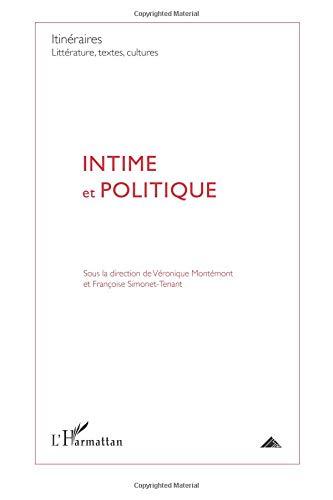 Intime et Politique par Véronique Montémont