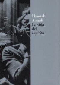 La vida del espíritu (Básica) por Hannah Arendt