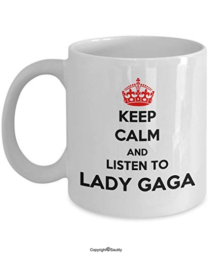 DHIHAS Strong Stability Durable Kaffeebecher Lady Gaga Mug Keep Calm and Listen to Lady Gaga Gift Mug 11oz White Mug VNG Mug by