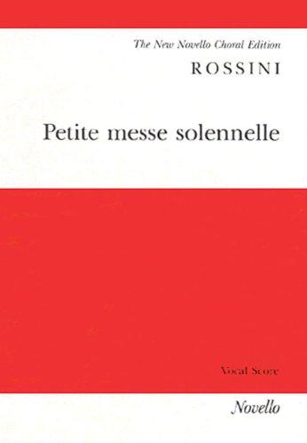 Gioacchino Rossini: Petite Messe Solennelle (Vocal Score)