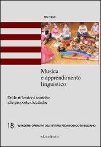 Musica e apprendimento linguistico. Dalle riflessioni teoriche alle proposte didattiche