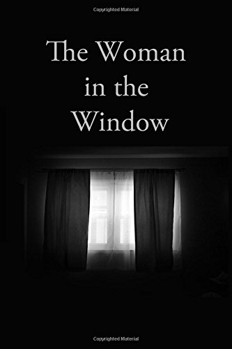 The Woman in the Window (The First October Story) por R. S. Crow