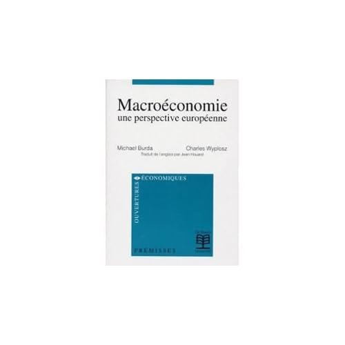 MACROECONOMIE. Une perspective européenne