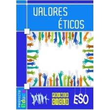 Valores éticos : educando en valores