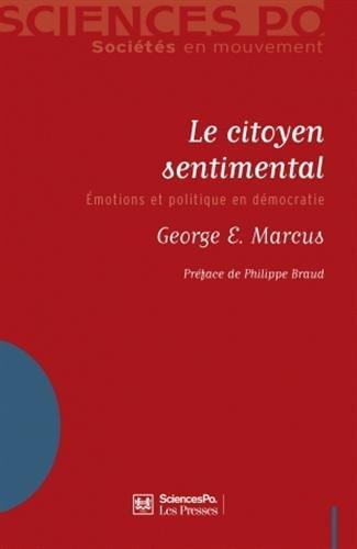Le citoyen sentimental : Emotions et politique en démocratie