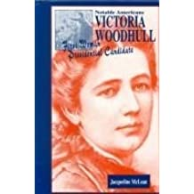 Victoria Woodhull: First Woman Presidential Candidate (Feminist Voices) by Jacqueline McLean (1999-10-01)