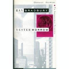 Yestermorrow por Ray Bradbury