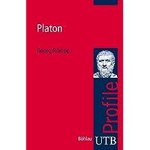 Platon (utb Profile, Band 3007)