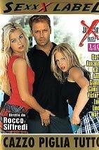 Cazzo Piglia Tutto (Rocco Siffredi - Sexxx Label)