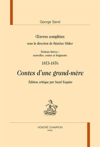 Oeuvres complètes : Fictions brèves, nouvelles, contes et fragments - 1873-1876, Contes d'une grand-mère