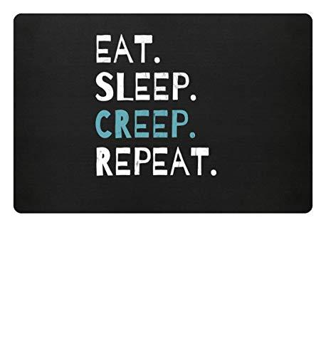 Eat Sleep Creep Repeat - An Halloween das wahre gruselige schreckliche Ich zeigen - Fußmatte