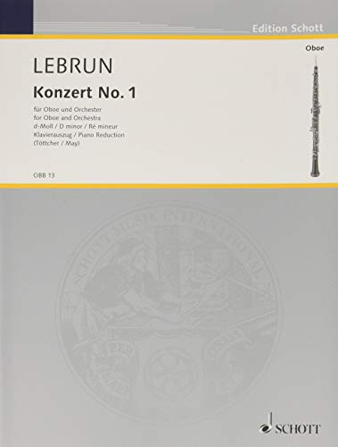 Konzert No. 1 d-Moll: Oboe und Orchester. Klavierauszug mit Solostimme. (Edition Schott)