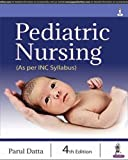 #4: Pediatric Nursing (As per INC Syllabus)