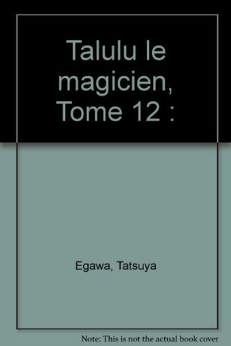 talulu-le-magicien-tome-12
