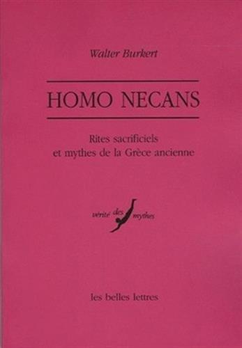 Homo Necans: Rites sacrificiels et mythes de la Grèce ancienne