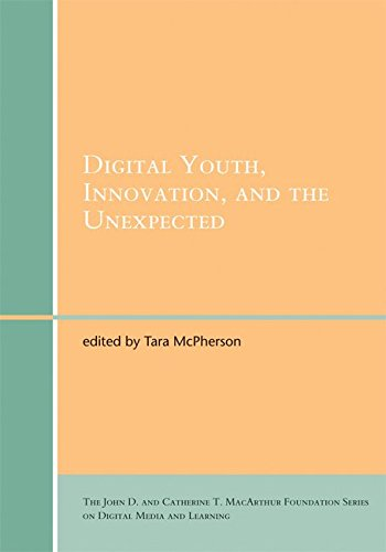 [(Digital Youth, Innovation, and the Unexpected)] [Edited by Tara McPherson] published on (January, 2008)