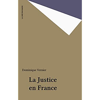 La Justice en France (Repères t. 116)