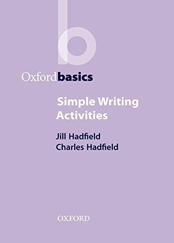 Simple Writing Activities (Oxford Basics) por Charles Hadfield