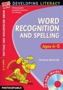 Word Recognition and Spelling: Ages 4-5 (100% New Developing Literacy) by Christine Moorcroft (2009-01-31)