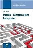Impfen - Facetten einer Diskussion (Amazon.de)