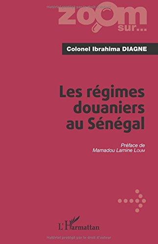 Les régimes douaniers au Sénégal
