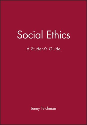 Social Ethics: A Student's Guide