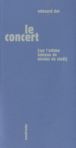 Le Concert : (Sur l'ultime tableau de Nicolas de Staël)