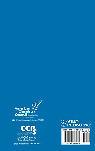 Evaluating Process Safety in the Chemical Industry: A User′s Guide to Quantitative Risk Analysis (A CCPS Concept Book)