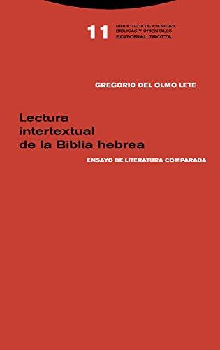 Lectura intertextual de la Biblia hebrea . Ensayo de literatura comparada