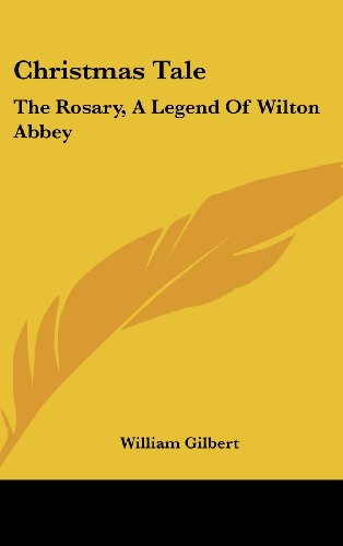 Christmas Tale: The Rosary, a Legend of Wilton Abbey