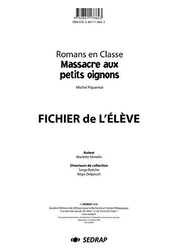 Massacre aux petits oignons CE2/CM1 (Le dossier photocopier + corrections)