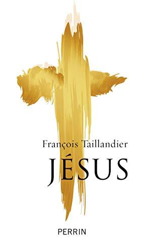 Jésus par François TAILLANDIER