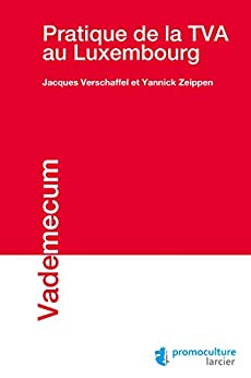 Epub Descargar Pratique de la TVA au Luxembourg (Vademecum)