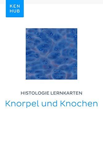 Histologie Lernkarten: Knorpel und Knochen: Lerne alle Gewebe unterwegs (Kenhub Lernkarten 50) Knochen-gewebe