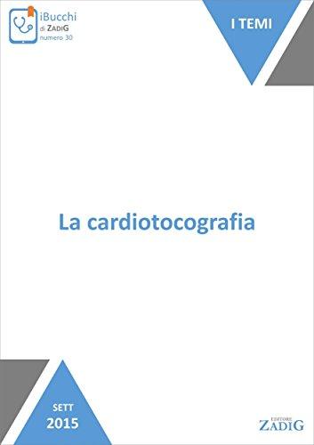 La cardiotocografia (Italian Edition)