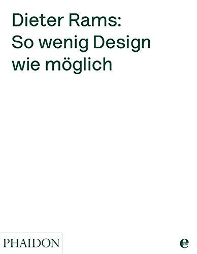 Dieter Rams: So wenig Design wie möglich
