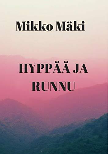 Hyppää ja runnu (Finnish Edition) por Mikko  Mäki